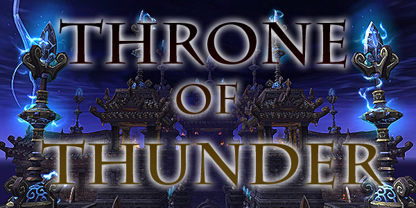 Throne of Thunder Boss Breakdown