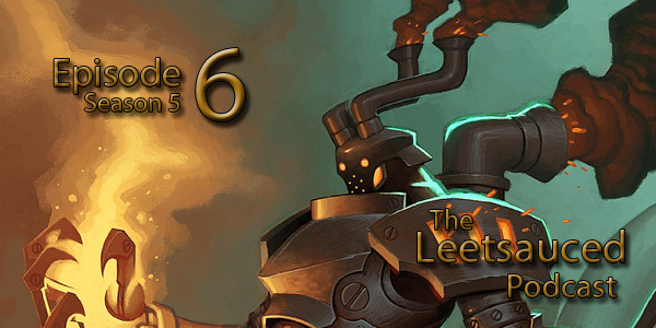 Welcome back for another episode of Leetsauced Podcast. First off, let us apologize. Logan's computer was lit ablaze by the Hearthstone gods so the episode comes to an abrupt end. […]